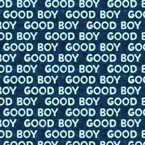 Good boy - dog - typography - blue on blue - LAD19