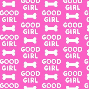 Good girl - dog bone - typography - hot  pink-  LAD19