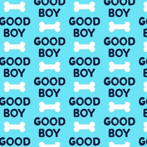Good boy - dog bone - typography - blue on blue -  LAD19