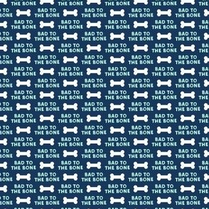 (micro scale) bad to the bone - blue on blue w/ dog bone C19BS
