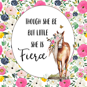 "54""x72"" Though She Be Fierce Horse Quote"