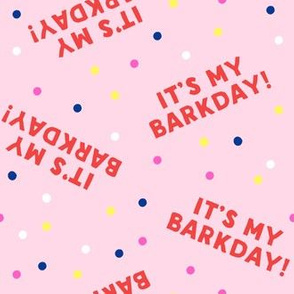 It's my barkday! - Red on pink - LAD19