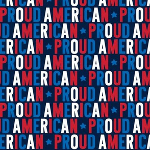 proud american uppercase red white royal blue on navy || independence day USA american fourth of july 4th