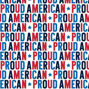 proud american uppercase red white blue on white || independence day USA american fourth of july 4th