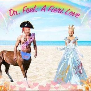 Dr. Feel: A Fieri Love