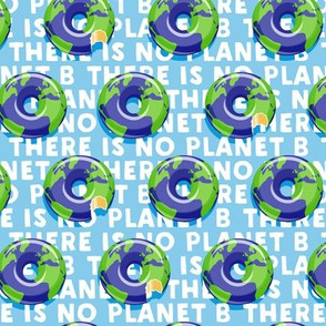 there is no planet b - donuts - earth - blue - LAD19