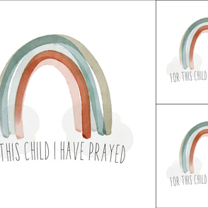 1 blanket + 2 loveys: for this child i have prayed + neutral rainbow no. 2