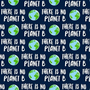 there is no planet b - earth navy - LAD19BS