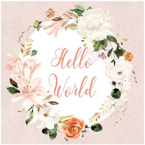 hello world blush floral 6 loveys - 18x18 inches