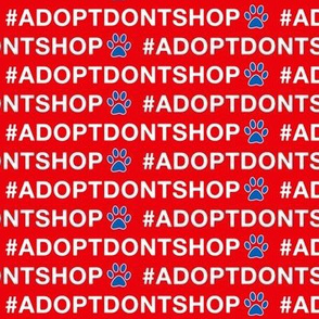 Adopt Don't Shop Americana