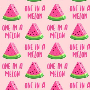 one in a melon - pink on light pink - watermelon summer fruit - LAD19