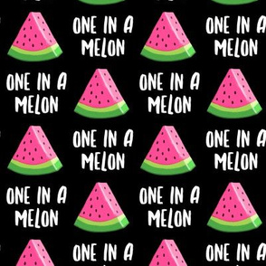 one in a melon - pink on black - watermelon summer fruit - LAD19
