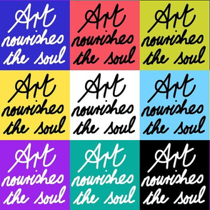 Art Nourishes the Soul - patchwork