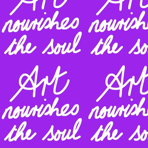 Art Nourishes the Soul - purple grape (large)