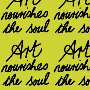 Art Nourishes the Soul - avocado (large)