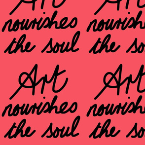 Art Nourishes the Soul - pink coral (large)