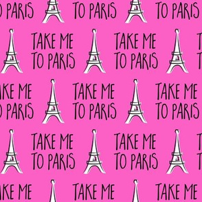 take me to Paris - the eiffel tower - hot pink - LAD19
