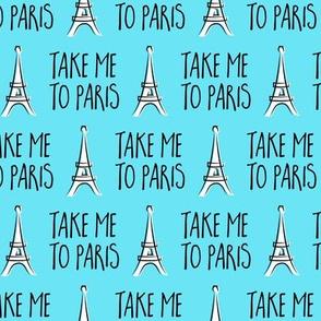 take me to Paris - the eiffel tower - blue  - LAD19
