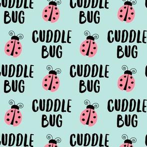 Cuddle bug - ladybug  ladybird - light pink on aqua - LAD19