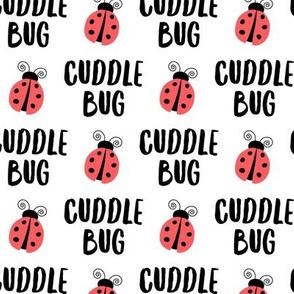 Cuddle bug - ladybug  ladybird - red on white - LAD19