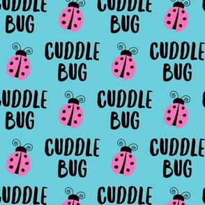 Cuddle bug - ladybug  ladybird - pink on blue - LAD19