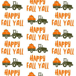 Happy Fall Y'all - pumpkin patch tractor - orange on white - LAD19