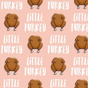 Little Turkey -  thanksgiving turkey - pink  - LAD19