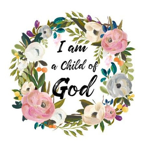 "8.5"" Illustration I am a Child of God Floral Wreath"