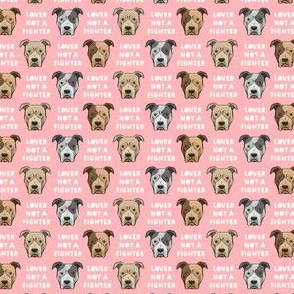 (small scale) lover not a fighter - pit bull on pink C19BS