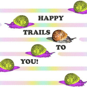 Happy (Snail) Trails to You!