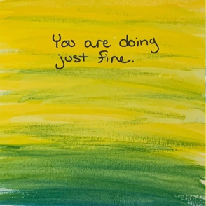 You are doing just fine