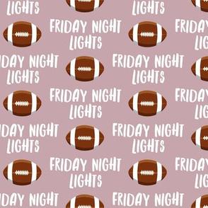 Friday Night Lights Football - Mauve - LAD19