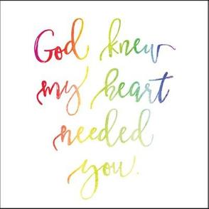 "8"" x 8"" // god knew my heart needed you rainbow baby"