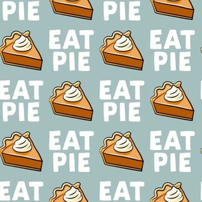 Eat Pie - Pumpkin Pie - dusty blue - LAD19