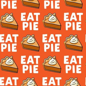 Eat Pie - Pumpkin Pie - orange - LAD19