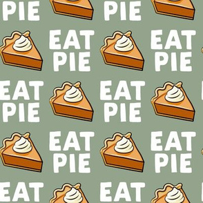 Eat Pie - Pumpkin Pie - Sage - LAD19