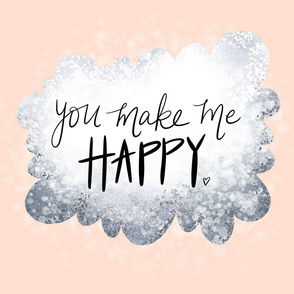You make me happy on a sparkly cloud - cozy neutral - 4 to a yard