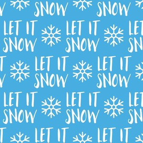 Let it Snow -  blue  - Christmas Winter Holiday - LAD19