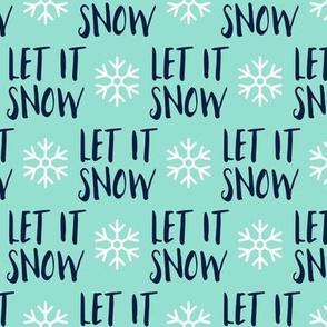 Let it Snow - navy on aqua - Christmas Winter Holiday - LAD19