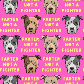 farter not a fighter - pit bulls - pitties - pink and yellow - LAD19