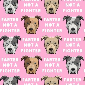 farter not a fighter - pit bulls - pitties - pink - LAD19