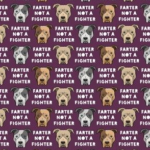 """(3/4"""" scale) farter not a fighter - pit bulls - pitties - plum - LAD19BS"""