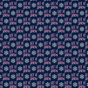 """(1/2"""" scale) Let it Snow - pink on blue - Christmas Winter Holiday - LAD19BS"""