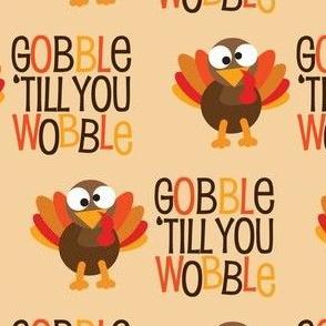 Gobble Til You Wobble Cute Thanksgiving Turkey