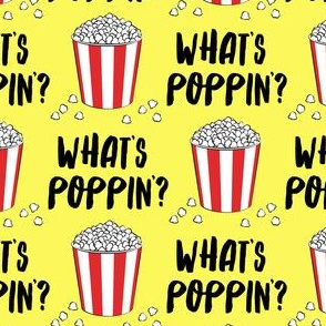 "(1.75"" scale) What's poppin'? - funny popcorn pun - yellow - LAD19BS"