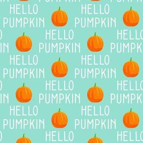 Hello Pumpkin - aqua  - LAD19