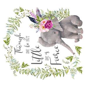 """21""""x18"""" Though She Be But Little She is Fierce Boho Elephant"""
