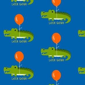 Later Gator
