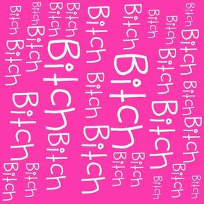 Bitch Fabric Pink Vertical