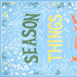 Season all Things with Love - towel